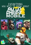 Everything you need to know about Auto Chess Mobile