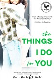 The Things I Do for You (Contemporary Romance)
