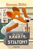 No volies karate, Stilton?