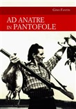 Ad anatre in pantofole