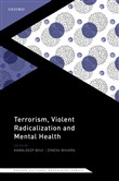 Terrorism, Violent Radicalisation, and Mental Health