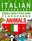 Learn Italian Vocabulary: English/Italian Flashcards Animals