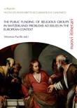 The public funding of religious groups in Switzerland: problems ad issue in the european context