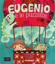 Eugenio e le puzzette. Libro sonoro e pop-up
