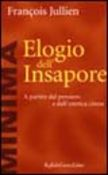 Elogio dell'insapore