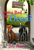 Pinot Red or Dead?