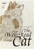 THe well-read cat. From the national library of France. Ediz. illustrata