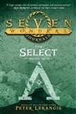 Seven Wonders Journals 1: The Select (Seven Wonders, Book 1)