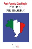 L'italiano per brasiliani. Errori nell'apprendimento dell'italiano L2 dovuti all'interferenza del portoghese brasiliano