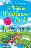 A Walk in Wildflower Park (Wildflower Park Series)