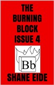 The Burning Block Issue 4