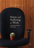 Stress and Suffering at Work