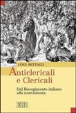 Anticlericali e clericali