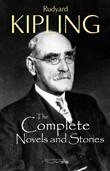 The Complete Novels and Stories of Rudyard Kipling