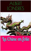 la chine en folie
