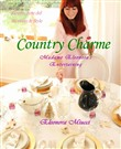 Country charme Madame Eleonora's entertaining