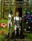The Flight of the Arrow - The Travis Fletcher Chronicles