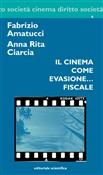 Il cinema come evasione... fiscale