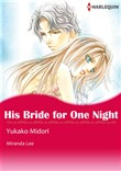 HIS BRIDE FOR ONE NIGHT (Harlequin Comics)