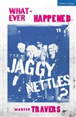 Whatever Happened to the Jaggy Nettles?