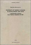 Portraits of middle judaism in scholarship and arts. A multimedia catalog from Flavius Josephus to 1991