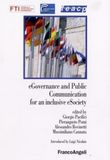 eGovernance and Public Communication for an Inclusive eSociety