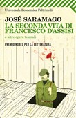 La seconda vita di Francesco D'Assisi