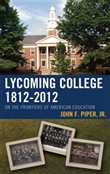 Lycoming College, 1812–2012