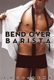 Bend Over Barista