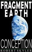 Fragment Earth - Conception (English Edition)