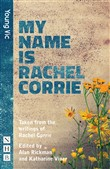 my name is rachel corrie ...