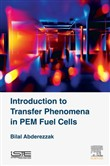 Introduction to Transfer Phenomena in PEM Fuel Cells
