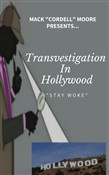Transvestigation In Hollywood