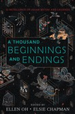 a thousand beginnings and...