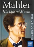 mahler: his life and musi...