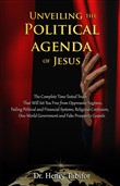 Unveiling The Political Agenda of Jesus