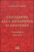 Commento alla Metafisica di Aristotele Vol. 2
