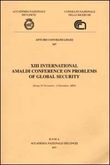 Thirteenth International Amaldi Conference on Problems of Global Security (Rome, 30 November-2 December, 2000)