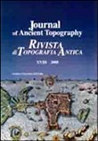 Journal of ancient topography-Rivista di topografia antica (2008) Vol. 18