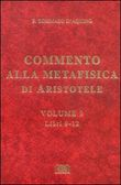 Commento alla Metafisica di Aristotele Vol. 3