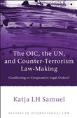 The OIC, the UN, and Counter-Terrorism Law-Making