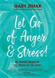 Let Go of Anger and Stress!