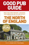 The Good Pub Guide: The North of England