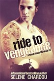 Ride To Vengeance (A Rough Riders MC Novel #3)