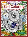 Zen Coloring: Anti-Stress Book 3