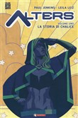 Alters. Vol. 1: La storia di Chalice