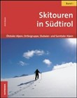 Skitouren in Südtirol Vol. 1