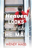 Heaven Looks a Lot Like the Mall