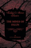 The Mines of Falun (Fantasy and Horror Classics)