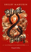 Blood and Honey (Edizione Italiana)